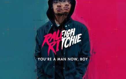 Raleigh Ritchie: You're A Man Now, Boy
