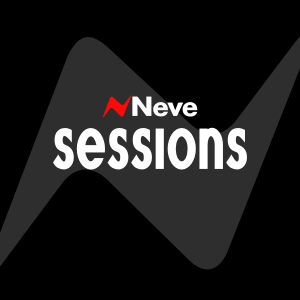 Neve Sessions